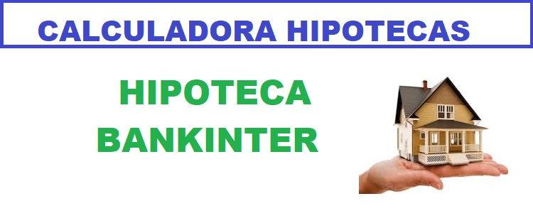 Simulador hipoteca Bankinter 100