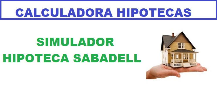 Simulador hipoteca Sabadell 100
