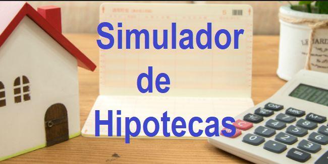 Simulador de Hipotecas - Calculadora de Préstamos
